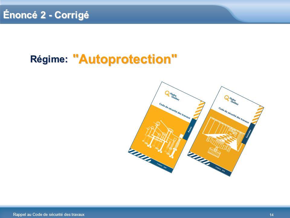 Autoprotection Énoncé 2 - Corrigé Régime: Réponses :