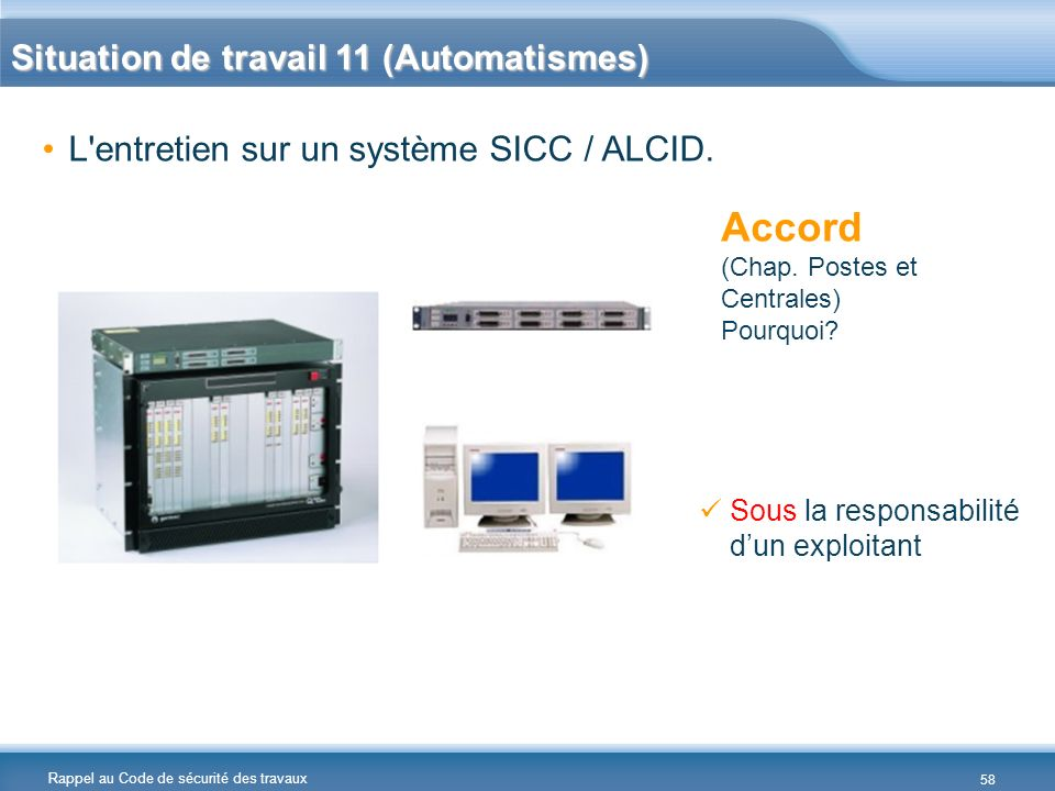 Accord Situation de travail 11 (Automatismes)