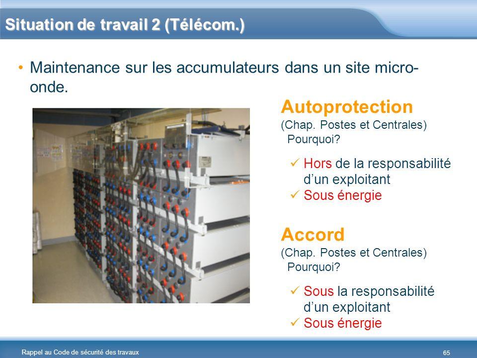 Autoprotection Accord Situation de travail 2 (Télécom.)