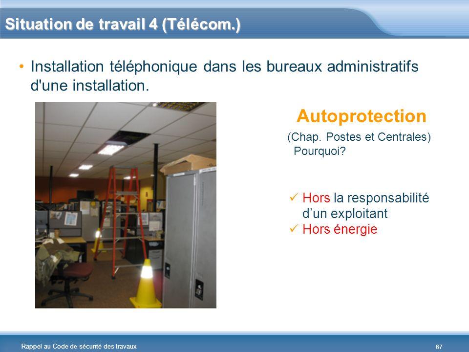 Autoprotection Situation de travail 4 (Télécom.)