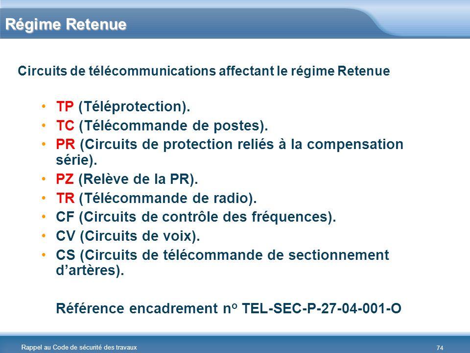 Régime Retenue TP (Téléprotection). TC (Télécommande de postes).