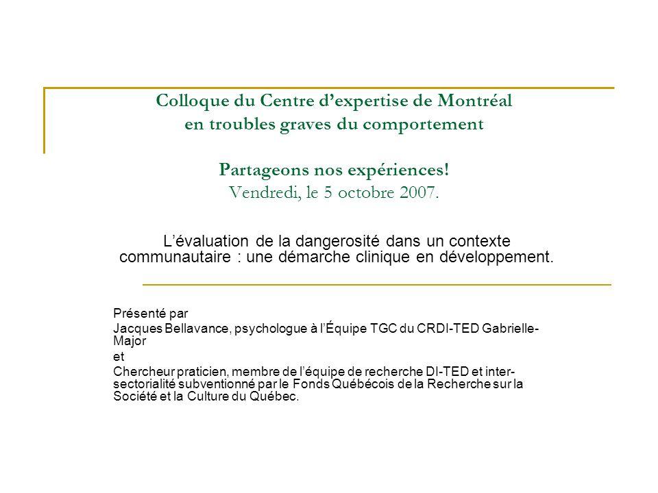 Colloque du Centre d'expertise de Montréal en troubles graves du comportement Partageons nos expériences! Vendredi, le 5 octobre 2007.
