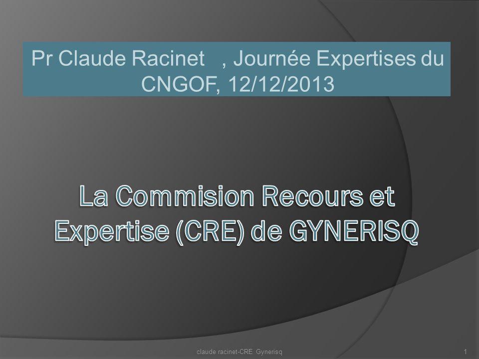 La Commision Recours et Expertise (CRE) de GYNERISQ
