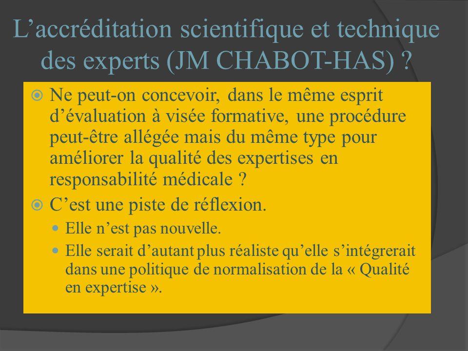 L'accréditation scientifique et technique des experts (JM CHABOT-HAS)