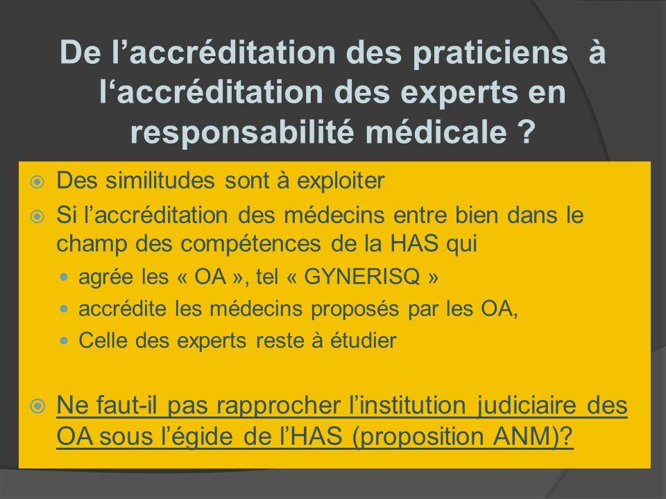De l'accréditation des praticiens à l'accréditation des experts en responsabilité médicale