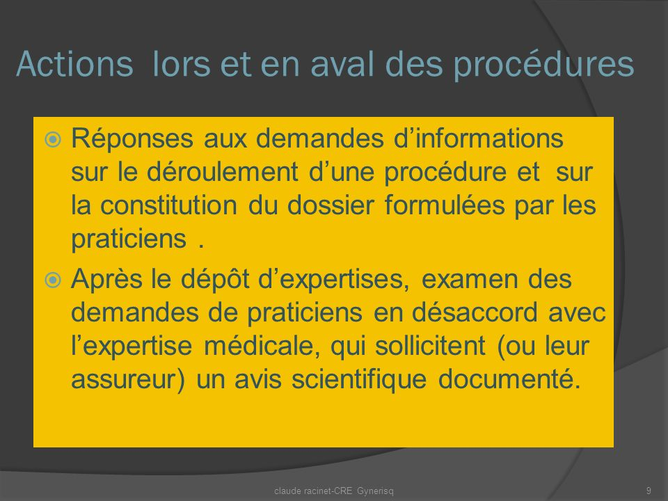 Actions lors et en aval des procédures