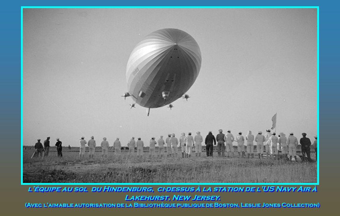 l équipe au sol du Hindenburg, ci-dessus à la station de l US Navy Air à Lakehurst, New Jersey.
