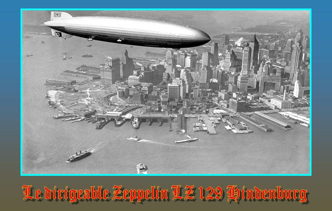 Le dirigeable Zeppelin LZ 129 Hindenburg