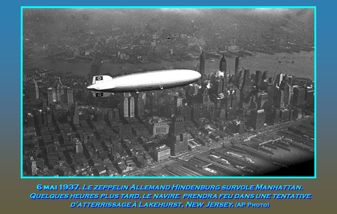 6 mai 1937. Le zeppelin Allemand Hindenburg survole Manhattan