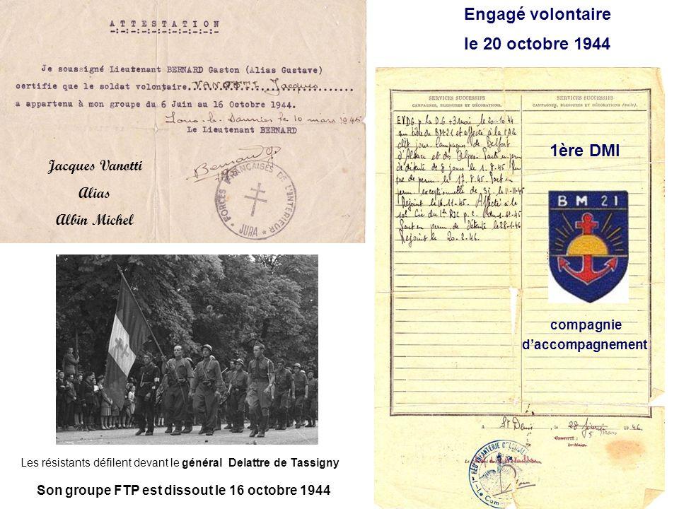 Son groupe FTP est dissout le 16 octobre 1944.