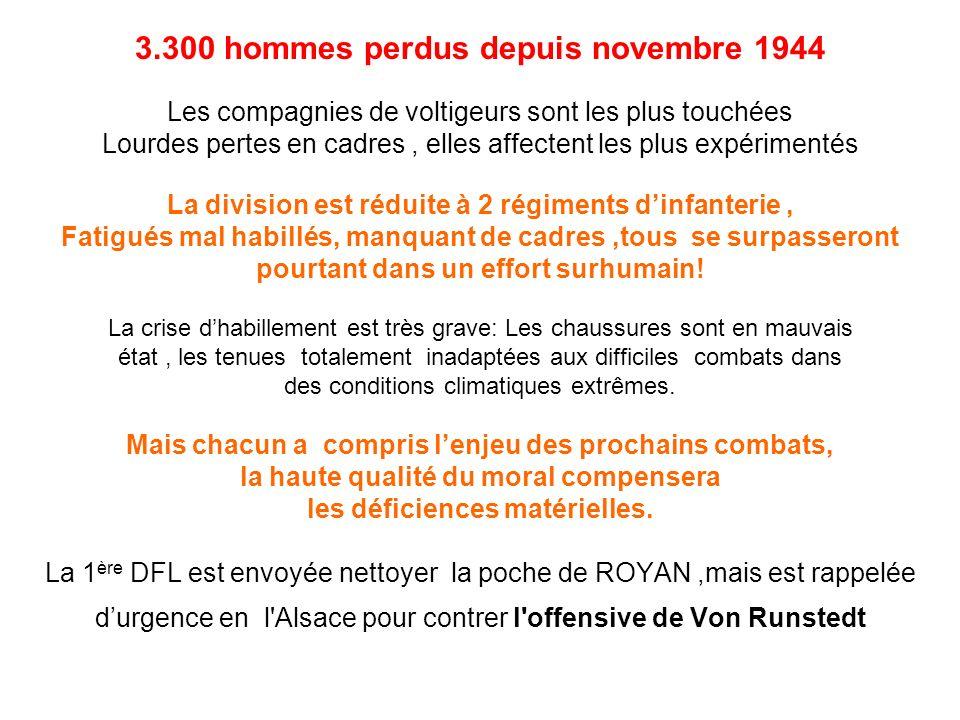 3.300 hommes perdus depuis novembre 1944