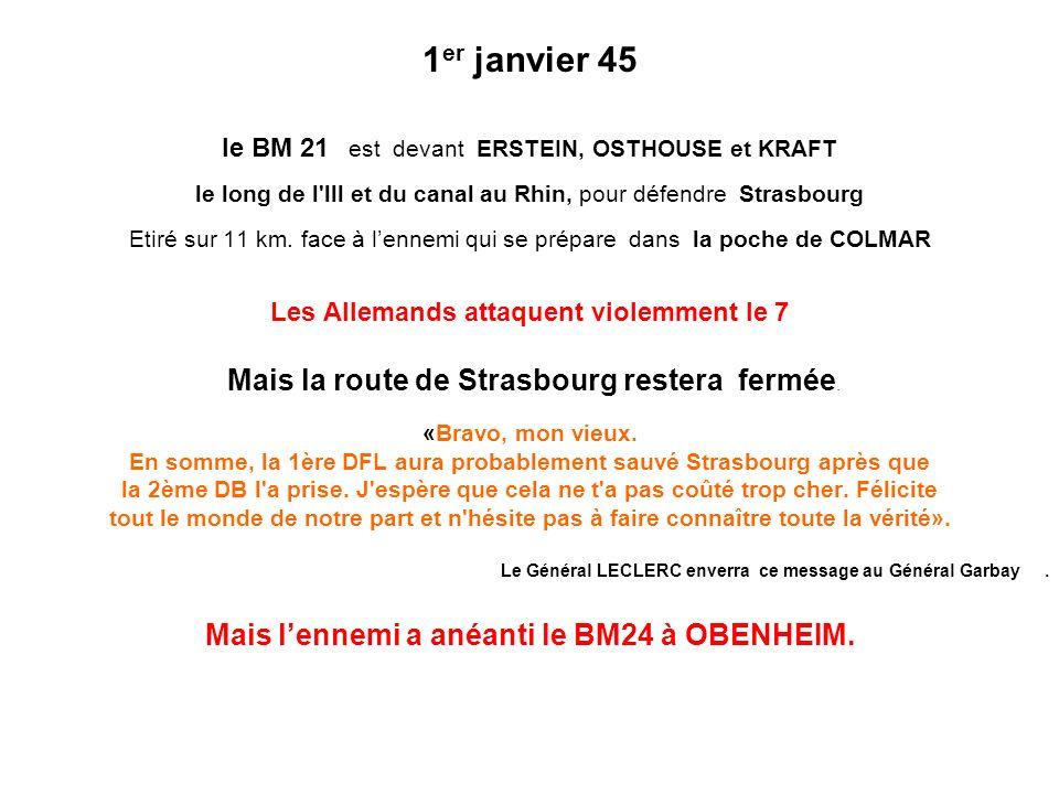 1er janvier 45 Mais la route de Strasbourg restera fermée.