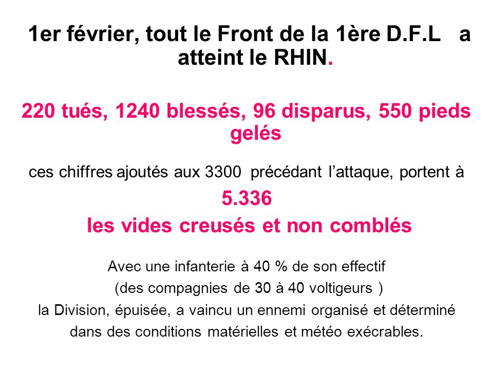 1er février, tout le Front de la 1ère D.F.L a atteint le RHIN.