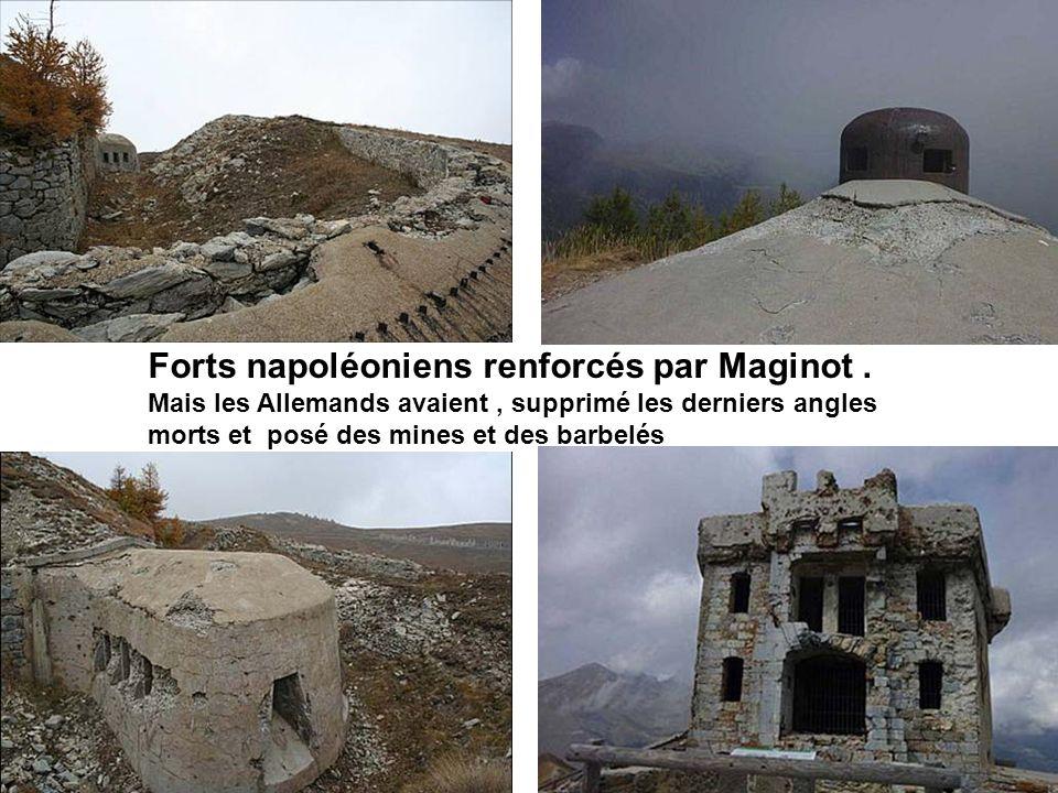 Forts napoléoniens renforcés par Maginot .