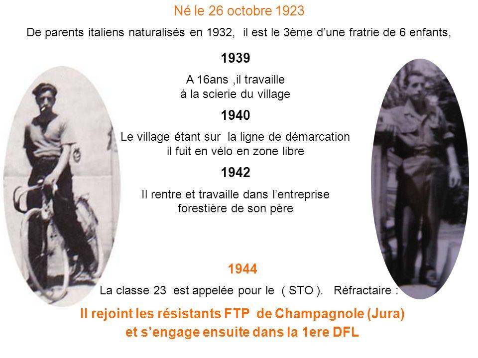 Il rejoint les résistants FTP de Champagnole (Jura)