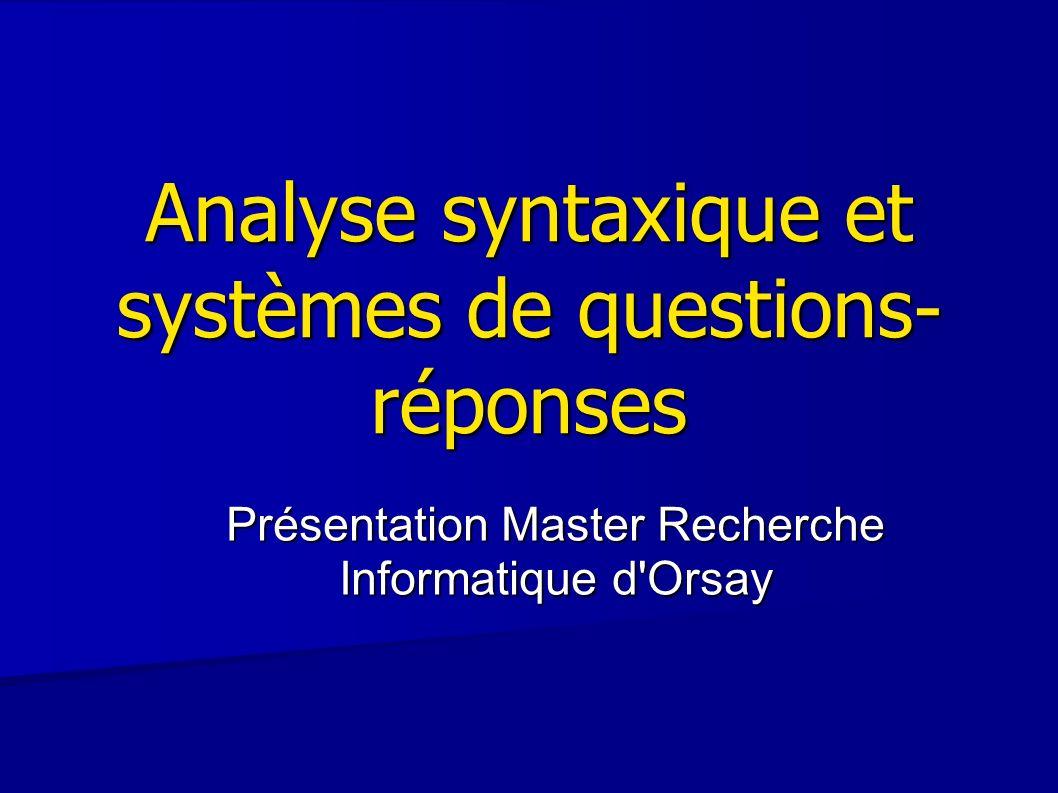 Analyse syntaxique et systèmes de questions-réponses