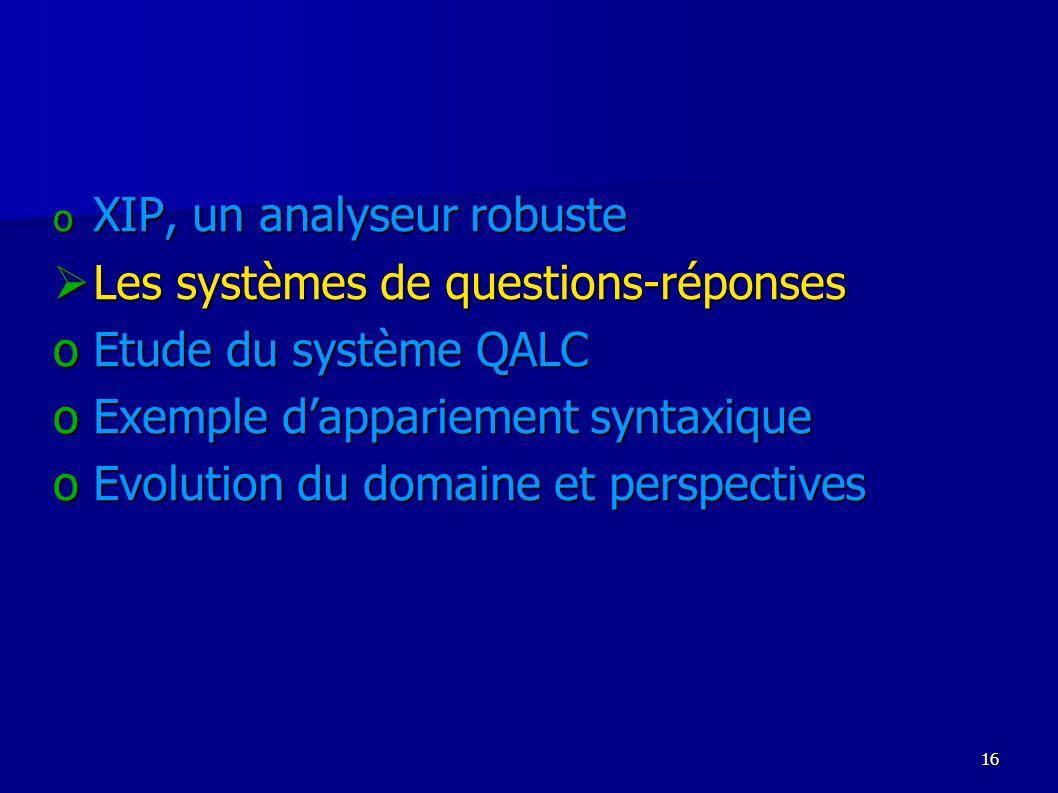 XIP, un analyseur robuste