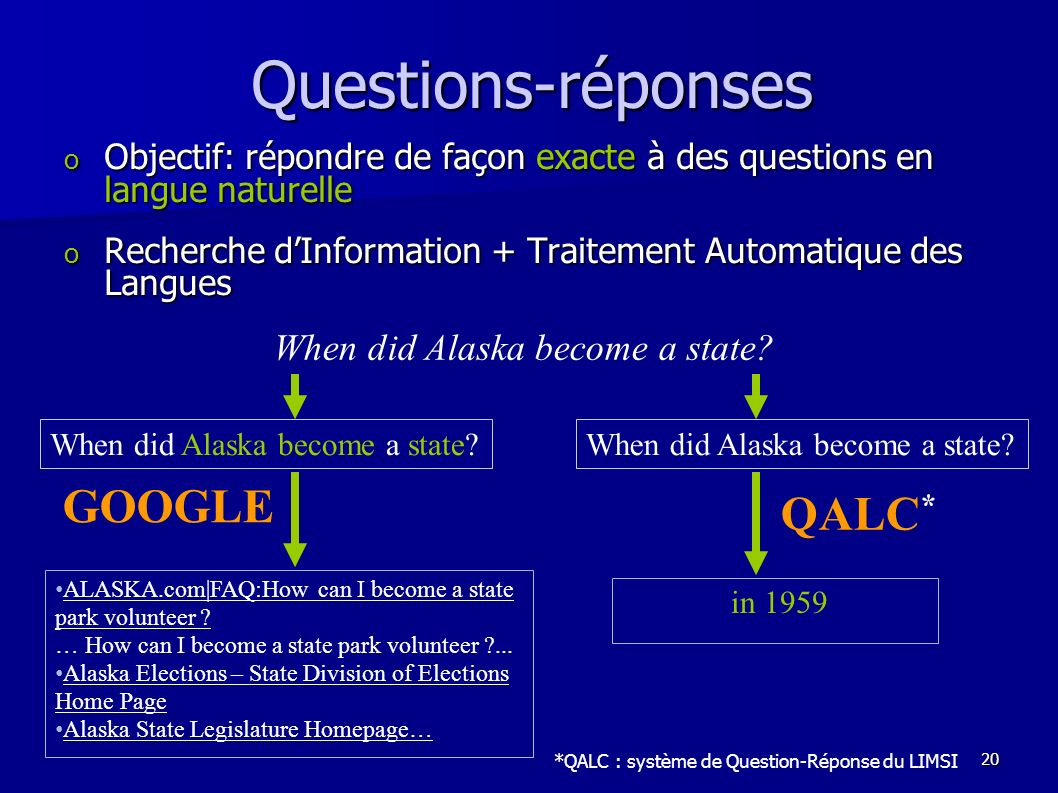 Questions-réponses GOOGLE QALC* When did Alaska become a state