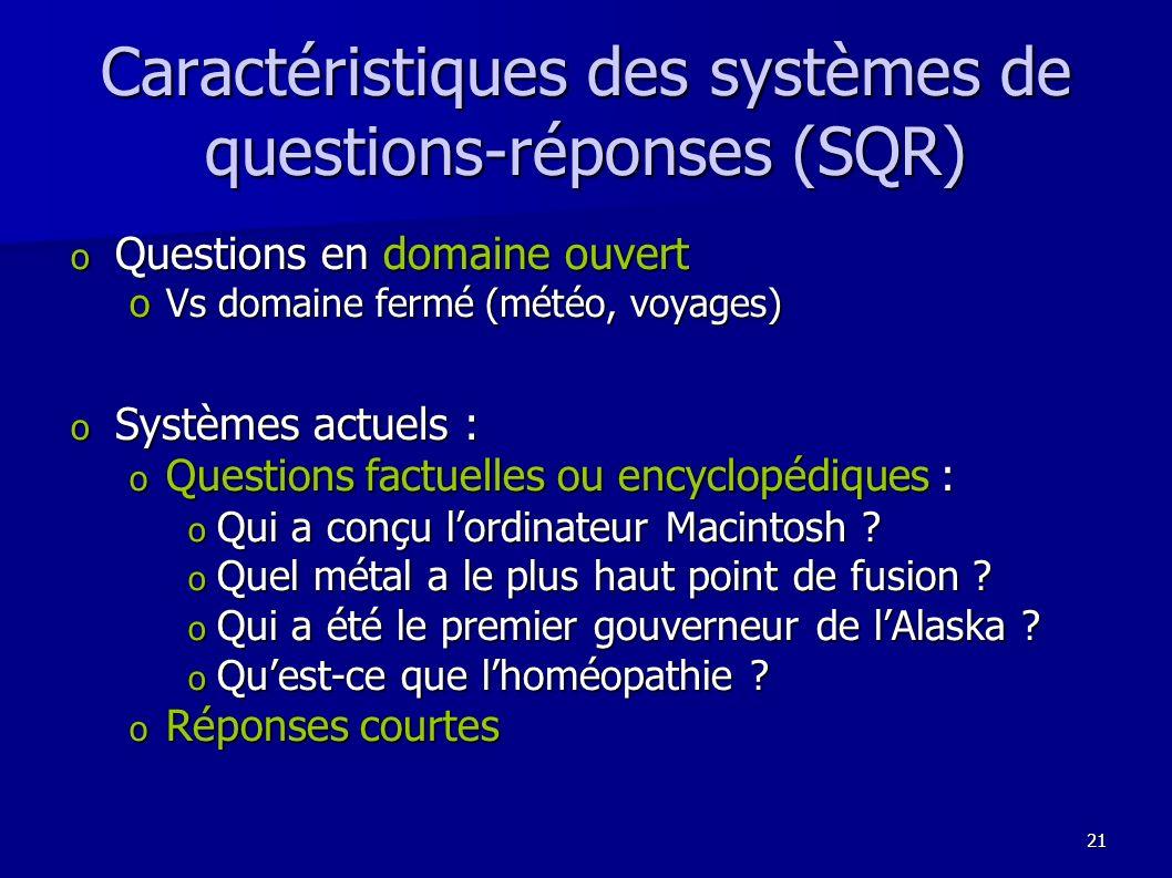 Caractéristiques des systèmes de questions-réponses (SQR)