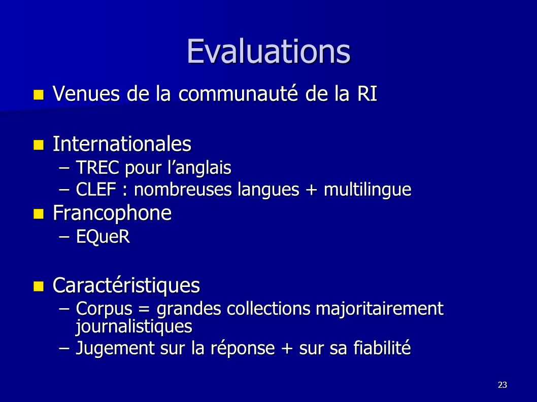 Evaluations Venues de la communauté de la RI Internationales