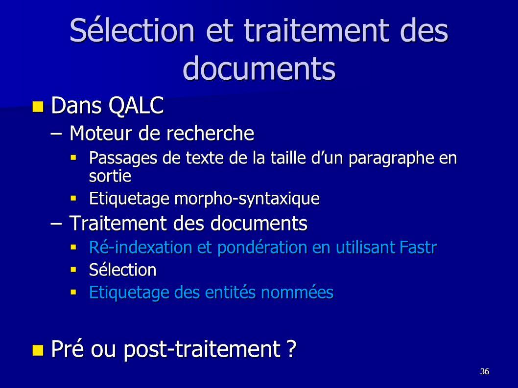 Sélection et traitement des documents