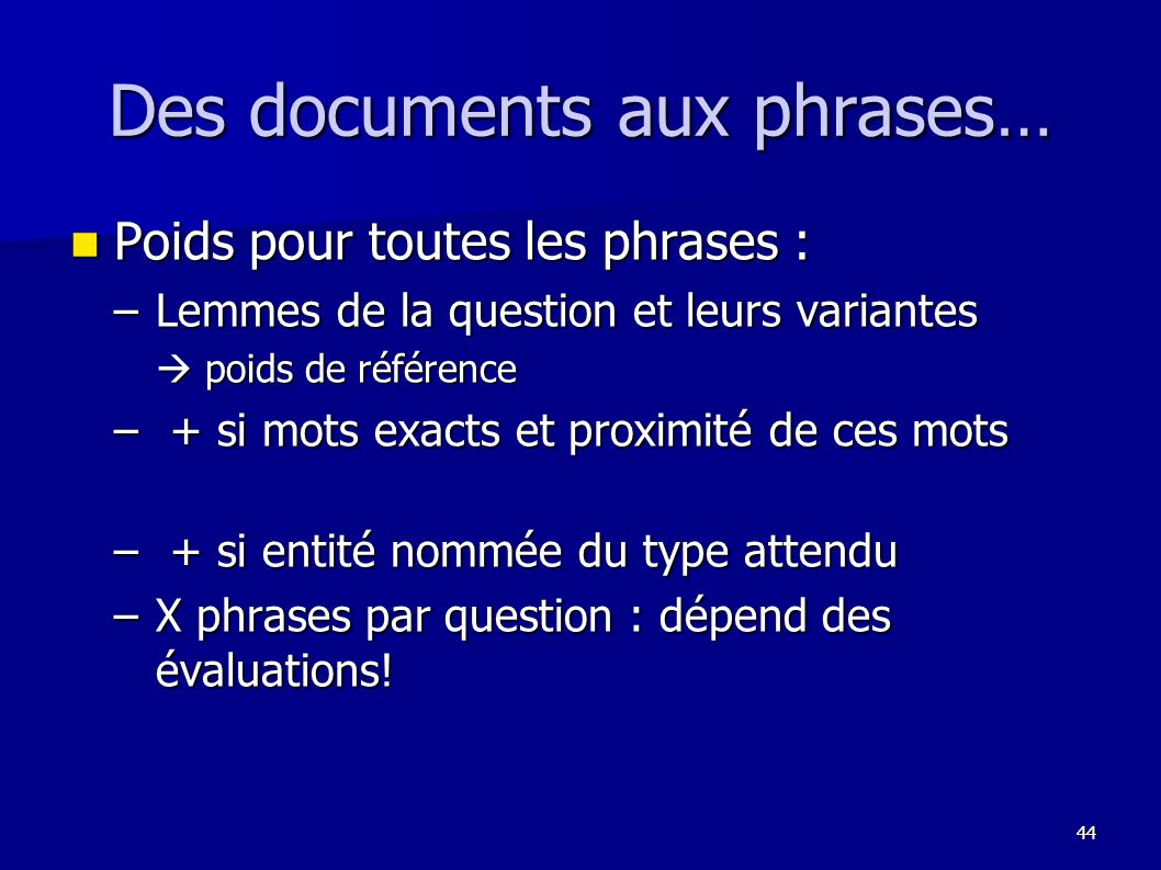 Des documents aux phrases…