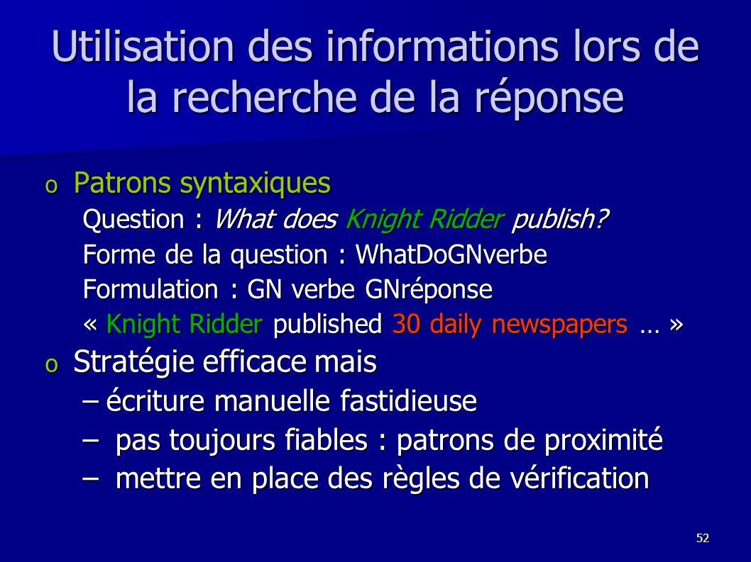 Utilisation des informations lors de la recherche de la réponse