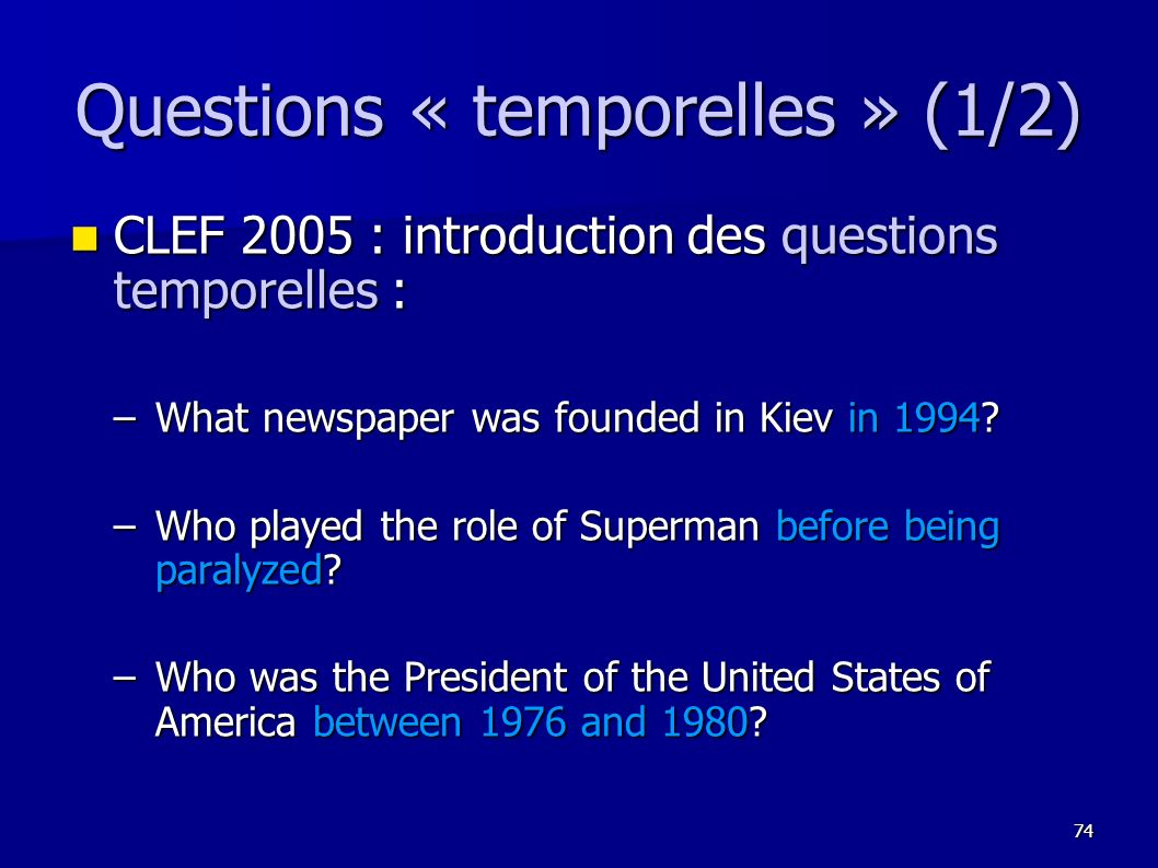 Questions « temporelles » (1/2)