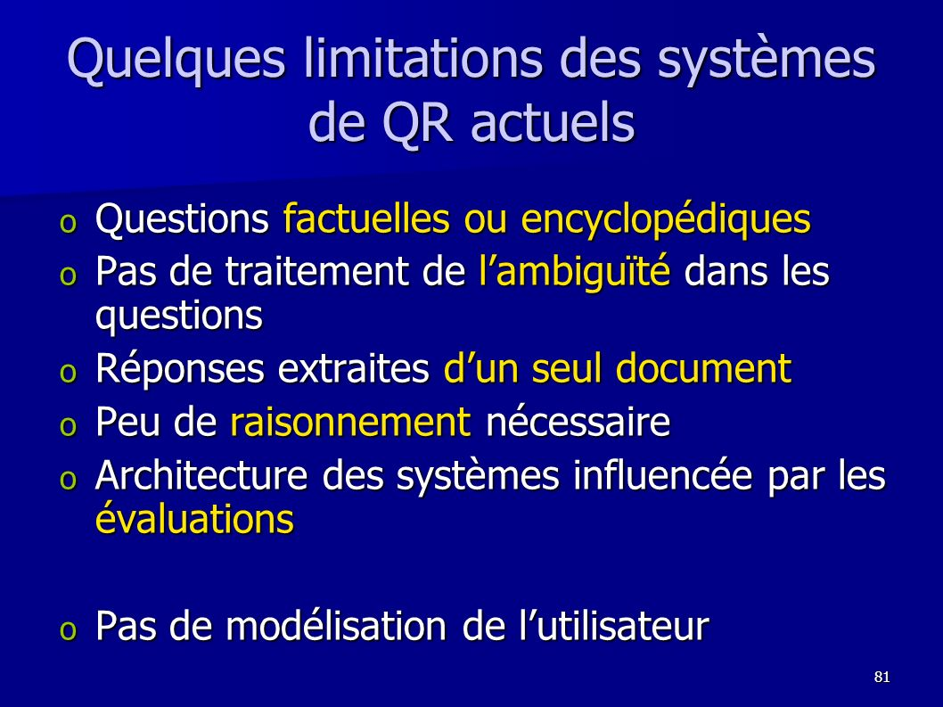 Quelques limitations des systèmes de QR actuels