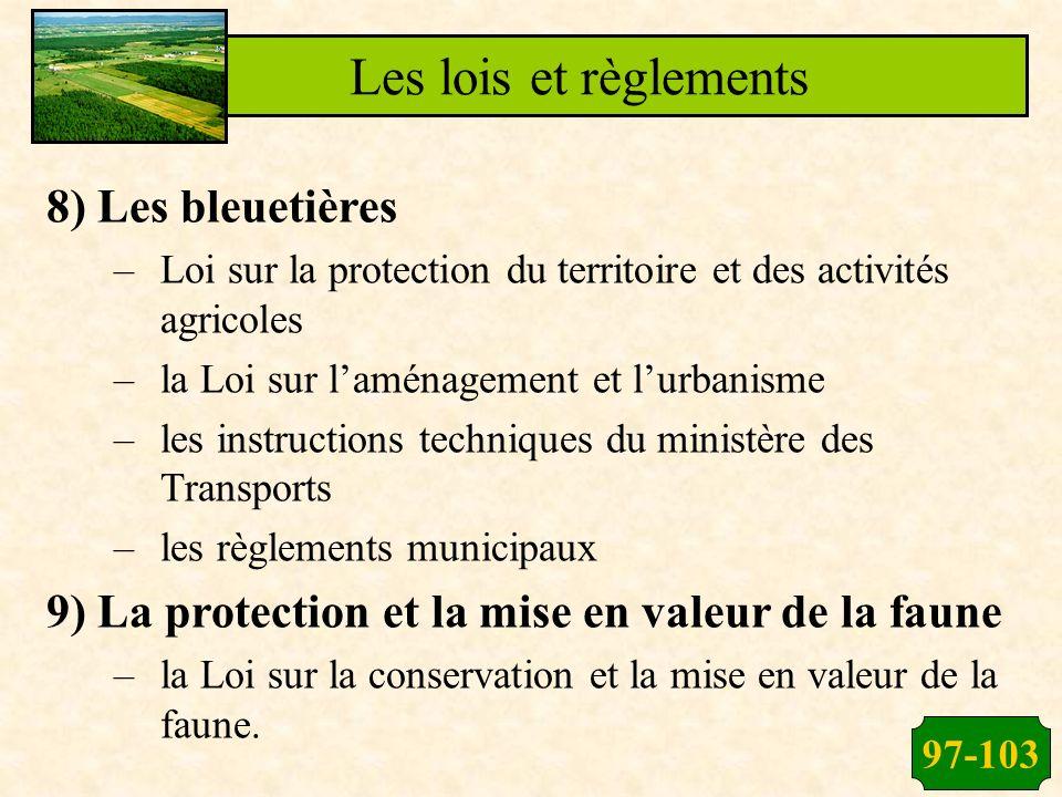 Les lois et règlements 8) Les bleuetières