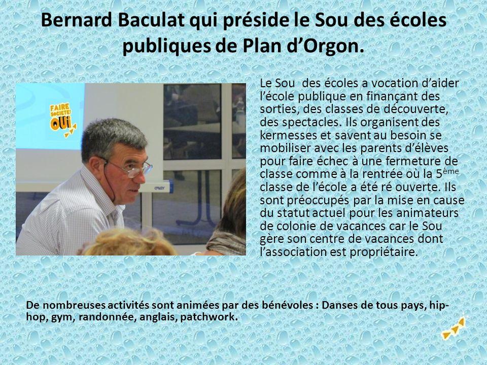 Bernard Baculat qui préside le Sou des écoles publiques de Plan d'Orgon.