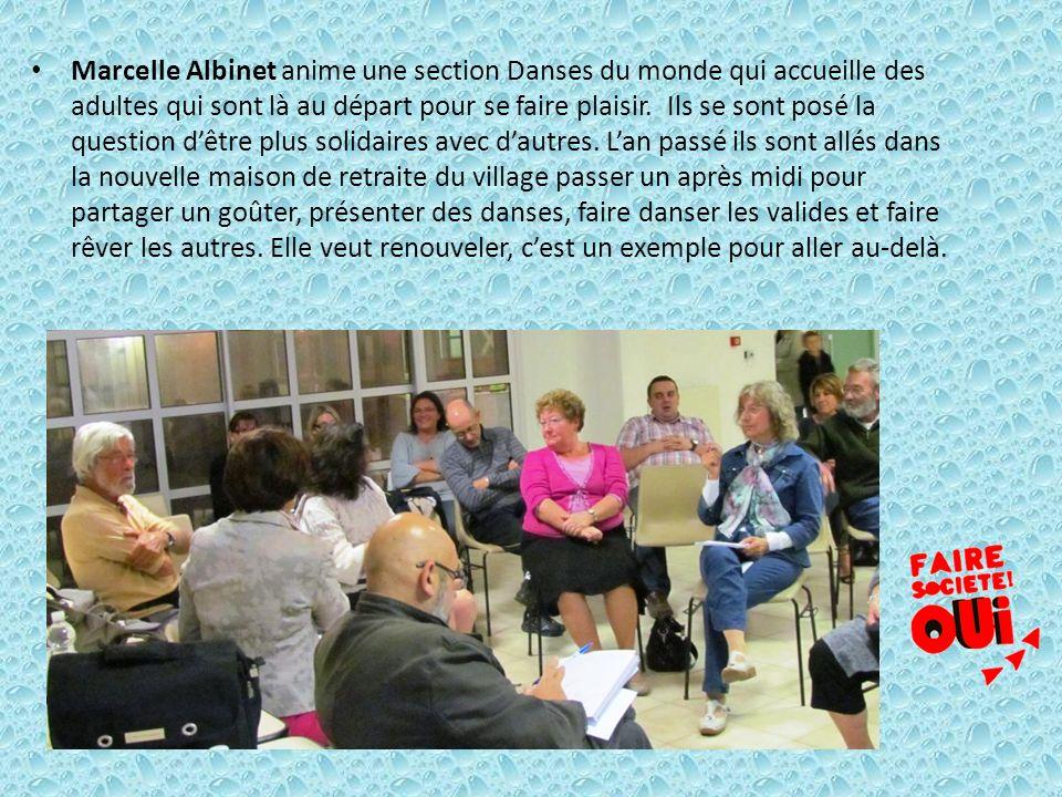 Marcelle Albinet anime une section Danses du monde qui accueille des adultes qui sont là au départ pour se faire plaisir.