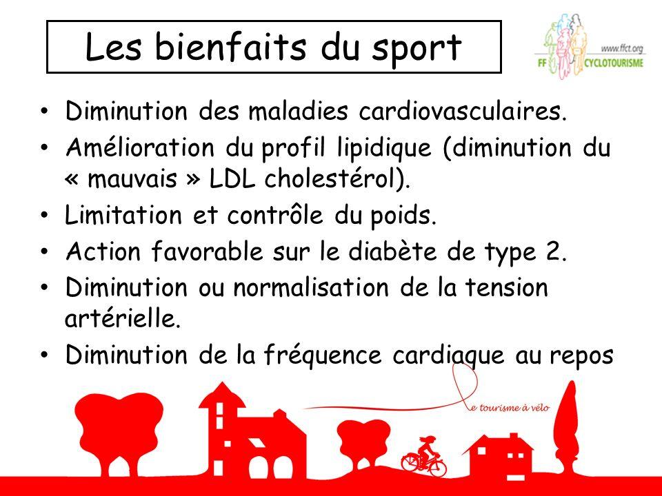 Les bienfaits du sport Diminution des maladies cardiovasculaires.