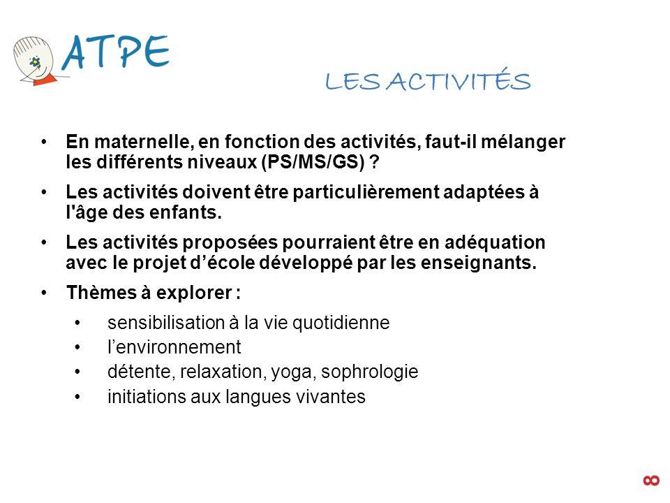 LES ACTIVITÉS En maternelle, en fonction des activités, faut-il mélanger les différents niveaux (PS/MS/GS)