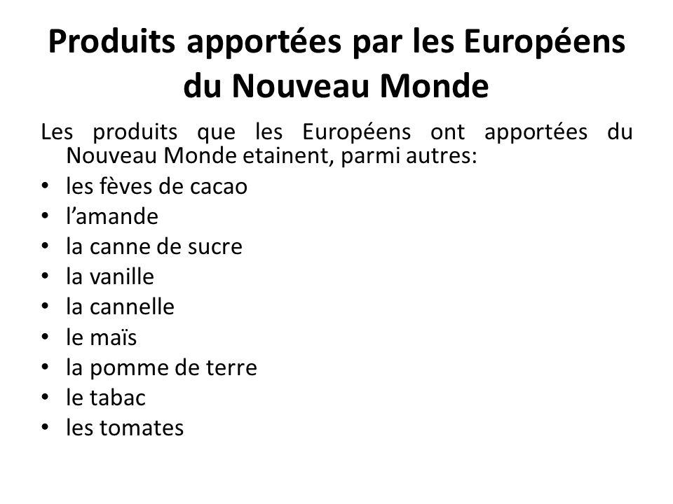 Produits apportées par les Européens du Nouveau Monde