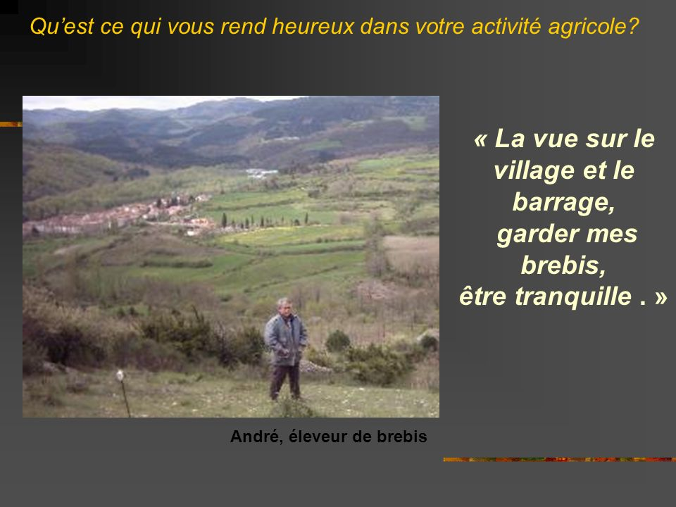 « La vue sur le village et le barrage,