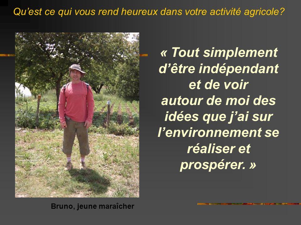 « Tout simplement d'être indépendant