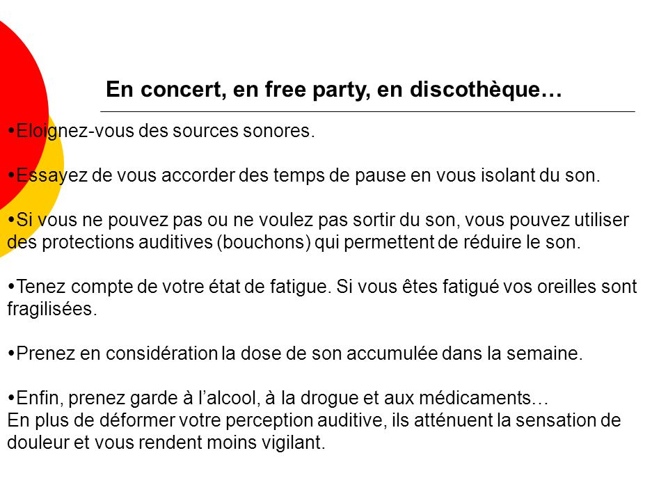En concert, en free party, en discothèque…