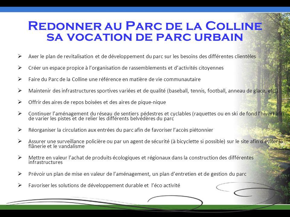 Redonner au Parc de la Colline sa vocation de parc urbain