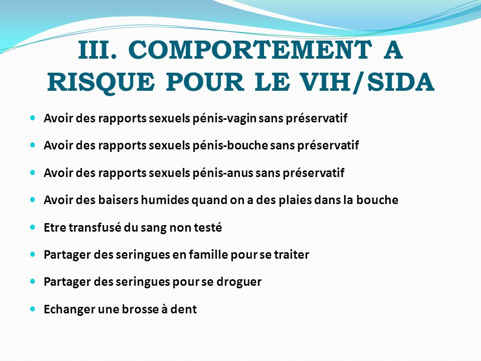 III. COMPORTEMENT A RISQUE POUR LE VIH/SIDA