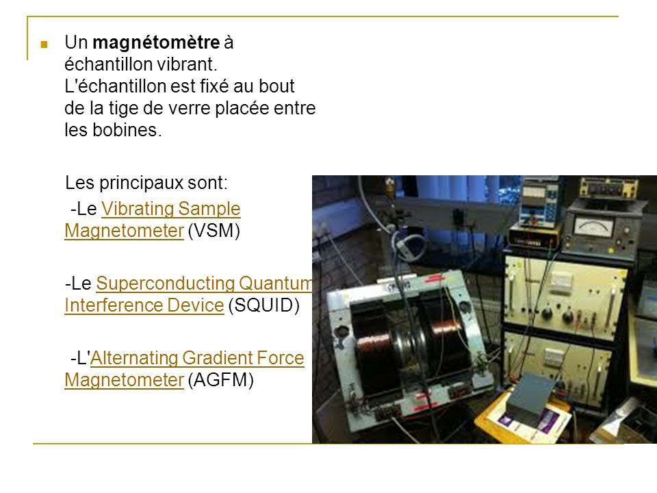 Un magnétomètre à échantillon vibrant