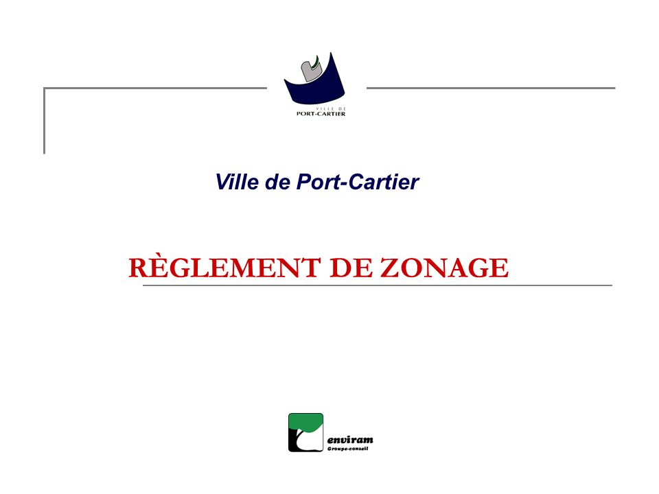 Ville de Port-Cartier RÈGLEMENT DE ZONAGE