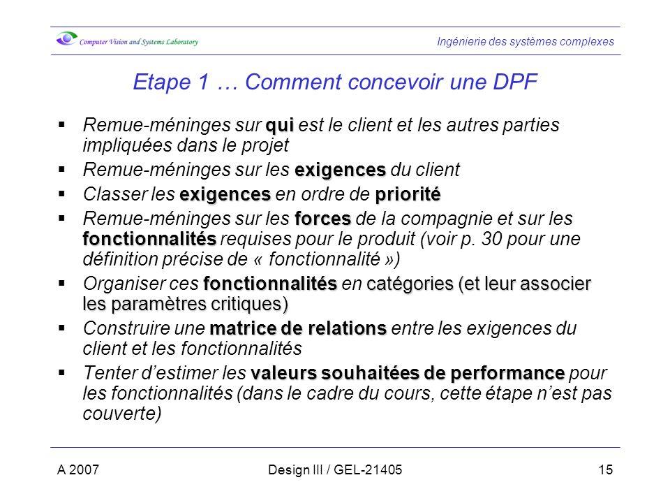 Etape 1 … Comment concevoir une DPF