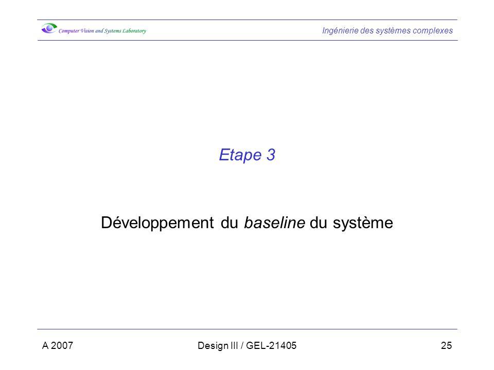 Développement du baseline du système