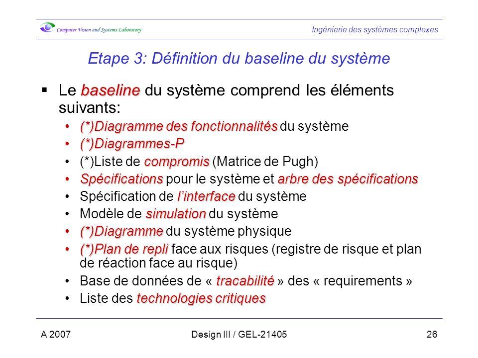 Etape 3: Définition du baseline du système