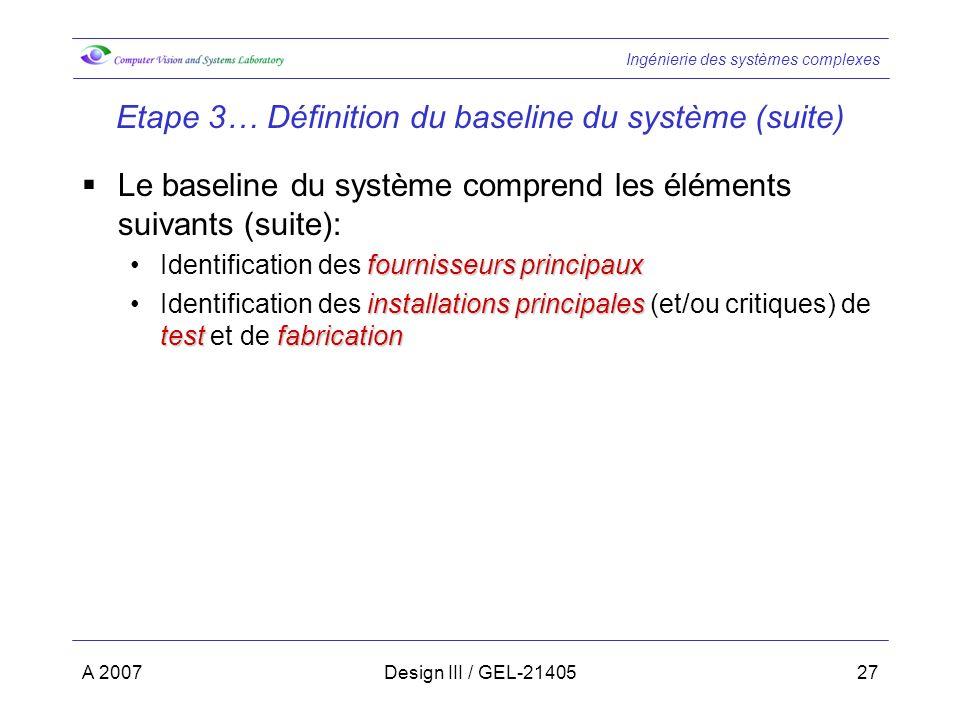 Etape 3… Définition du baseline du système (suite)