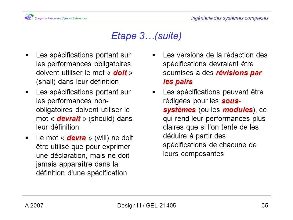 Etape 3…(suite) Les spécifications portant sur les performances obligatoires doivent utiliser le mot « doit » (shall) dans leur définition.