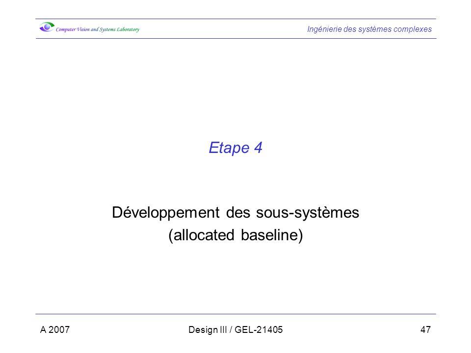 Développement des sous-systèmes (allocated baseline)
