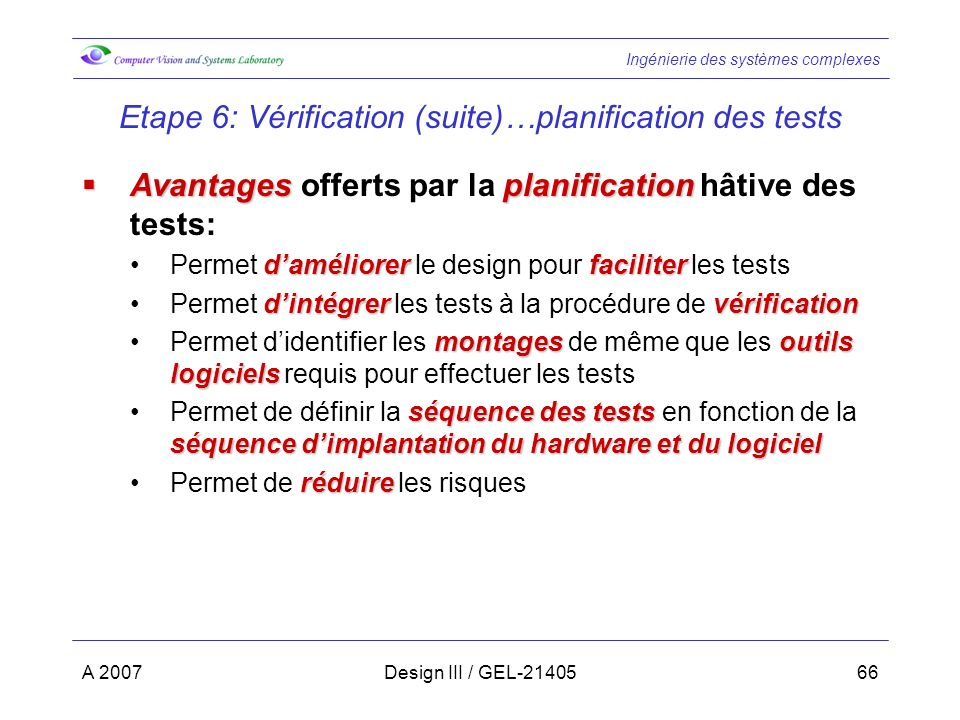 Etape 6: Vérification (suite)…planification des tests