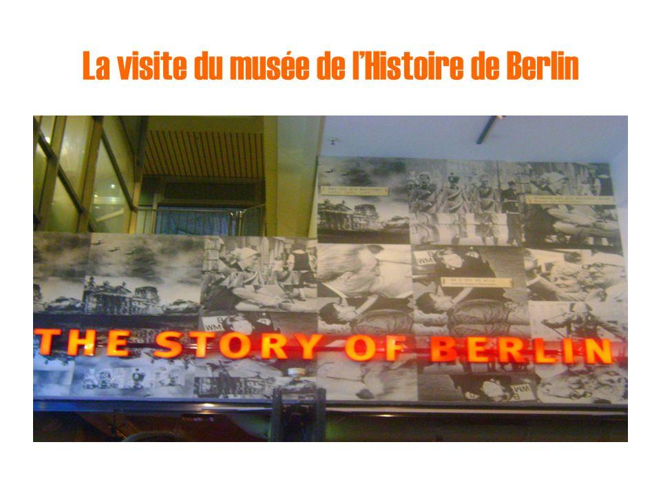 La visite du musée de l'Histoire de Berlin